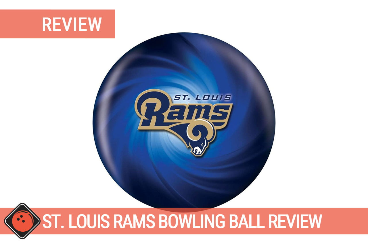 One Bowling Ball - Title picture for St. Louis Rams Bowling Ball Review